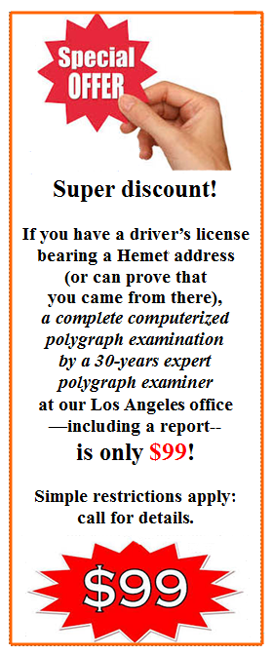 I need the best price on a lie detector in Hemet California